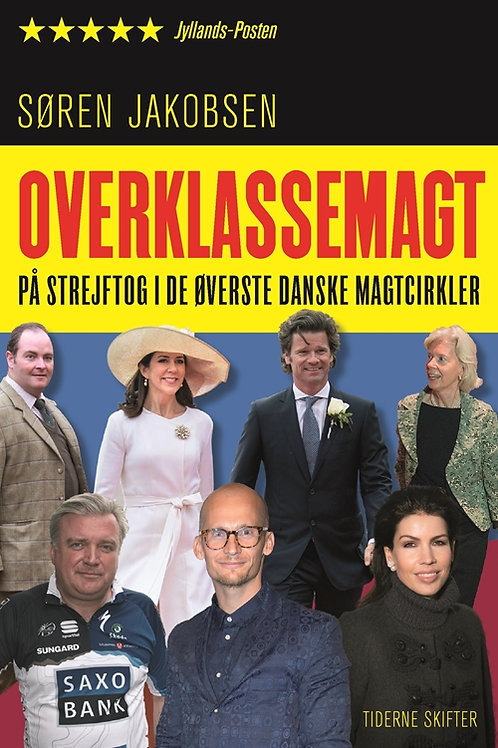 Søren Jakobsen, Overklassemagt