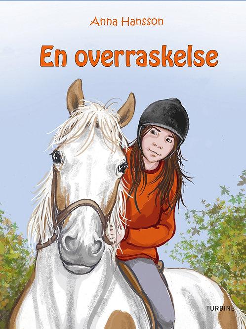 Anna Hansson, En overraskelse - Rideskolen 6