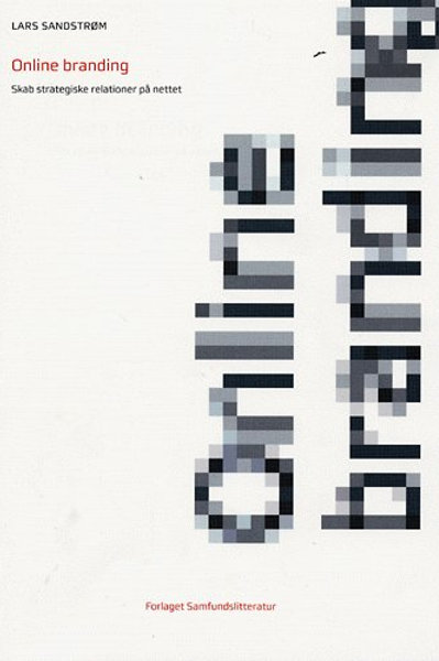 Lars Sandstrøm, Online branding