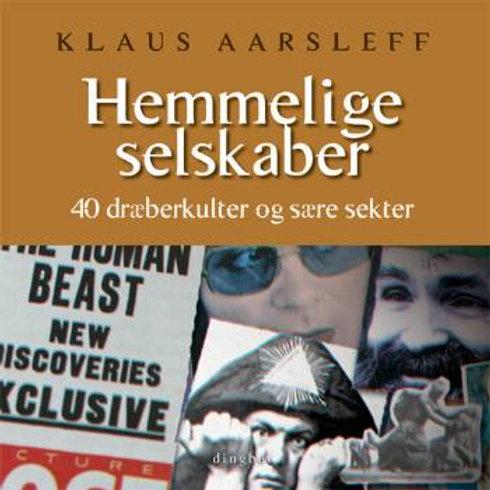 Klaus Aarsleff, Hemmelige selskaber