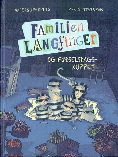 Anders Sparring, Familien Langfinger og fødselsdagskuppet