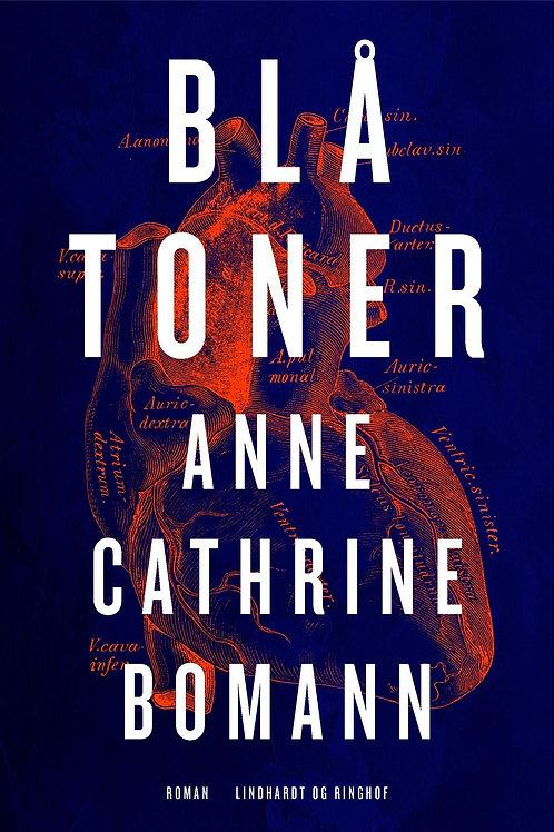 Anne Cathrine Bomann, Blå toner
