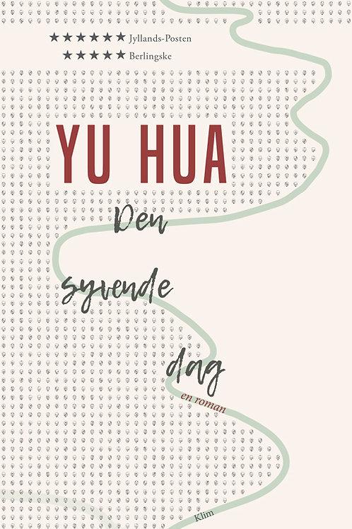 Yu Hua, Den syvende dag PB