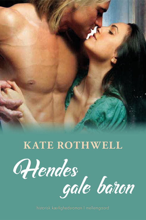 Kate Rothwell, Hendes gale baron