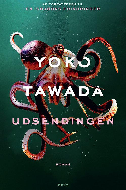 Yoko Tawada, Udsendingen
