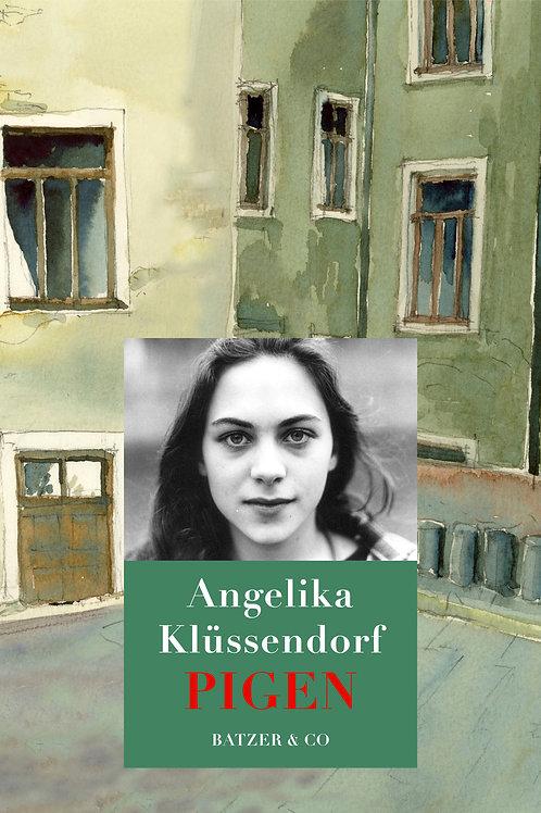 Angelika Klüssendorf, Pigen
