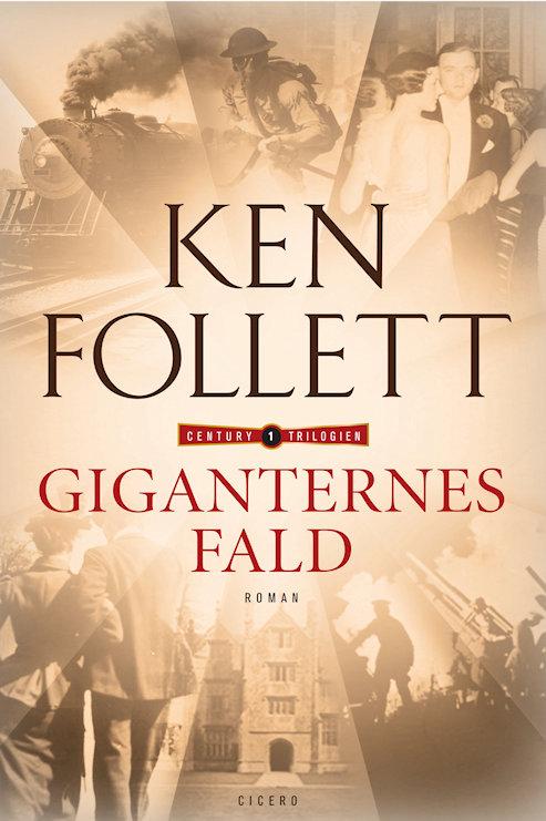 Ken Follett, Giganternes fald