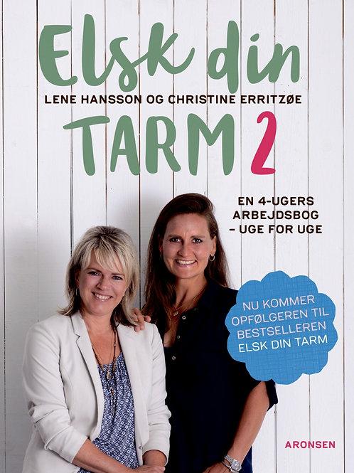 Lene Hansson og Christine Erritzøe, Elsk din tarm 2