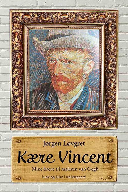 Jørgen Løvgret, Kære Vincent
