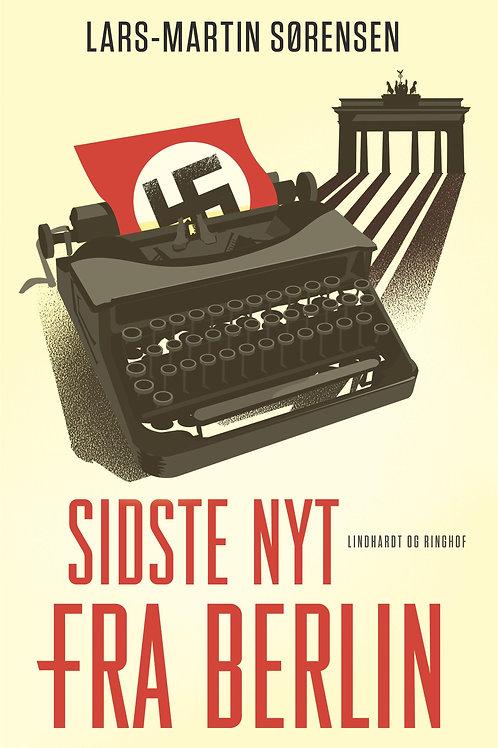 Lars-Martin Sørensen, Sidste nyt fra Berlin