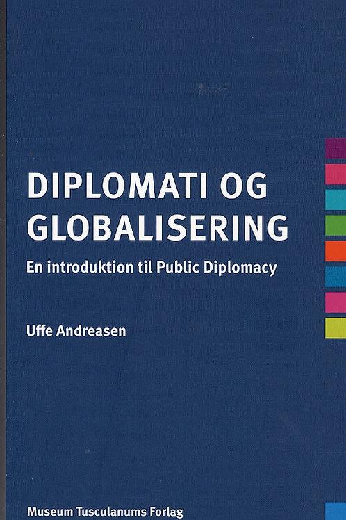 Uffe Andreasen, Diplomati og globalisering