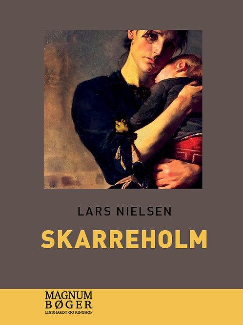 Lars Nielsen, Skarreholm (Storskrift)