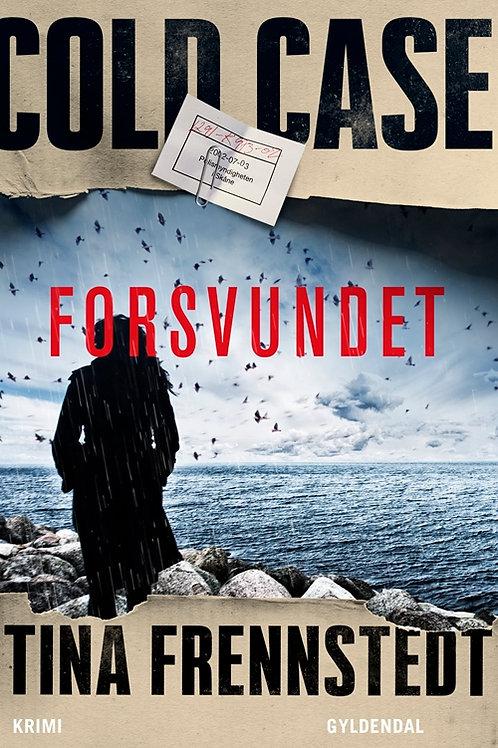 Tina Frennstedt, Forsvundet