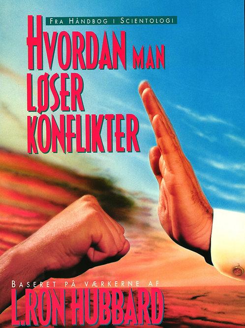 L. Ron Hubbard, Hvordan man løser konflikter