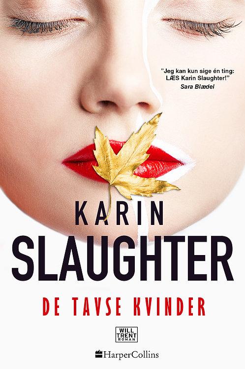 Karin Slaughter, De tavse kvinder