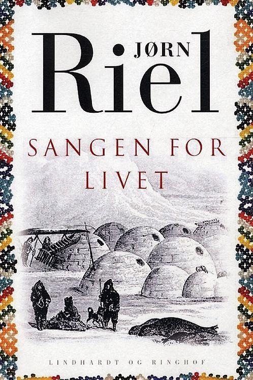 Jørn Riel, Sangen for livet, hb.
