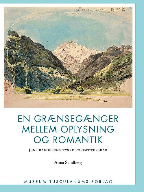 Anna Sandberg, En grænsegænger mellem oplysning og romantik