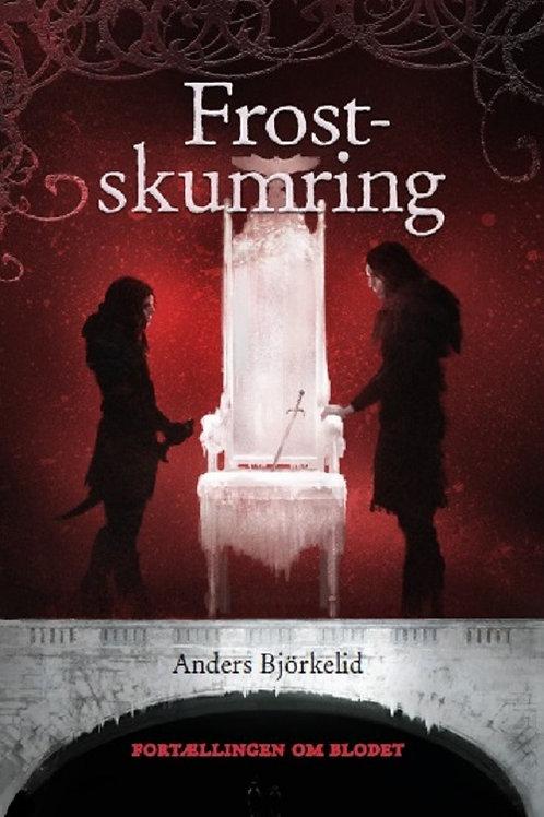 Anders Björkelid, Frostskumring