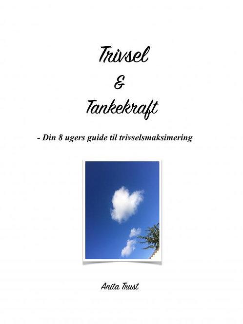 Anita Trust, Trivsel & Tankekraft - Din 8 ugers guide til trivselsmaksimering