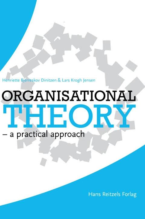 Lars Krogh Jensen;Henriette Bjerreskov, Organisational theory
