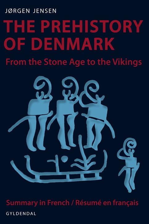 Jørgen Jensen, The Prehistory of Denmark