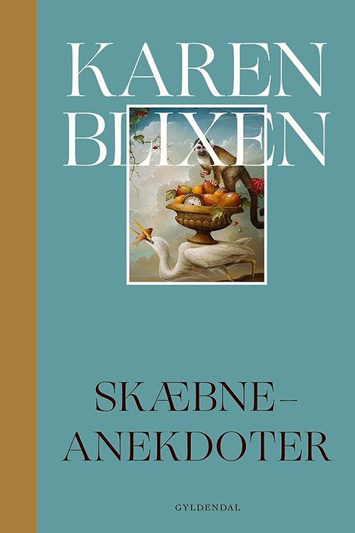 Karen Blixen, Skæbne-anekdoter