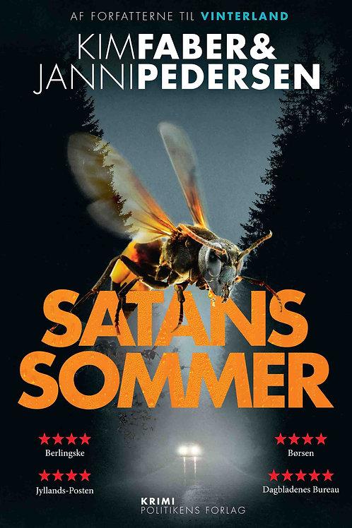 Kim Faber & Janni Pedersen, Satans sommer
