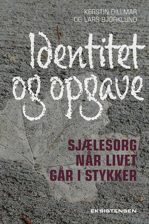 Lars Björklund og Kerstin Dillmar, Identitet og opgave