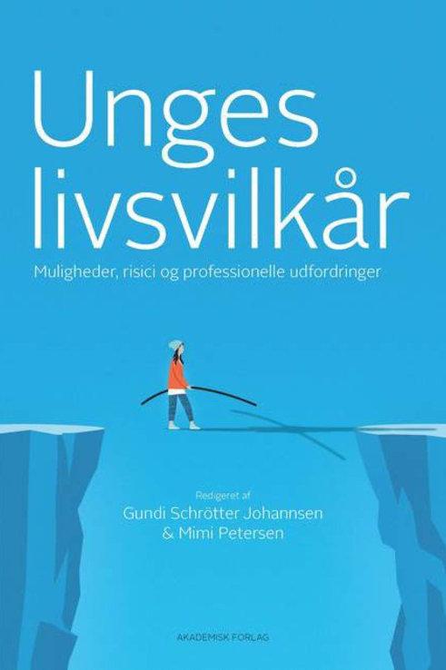 Anette Schleicher, Bo Morthorst Rasmussen, Christian Sandbjerg, Unges livsvilkår