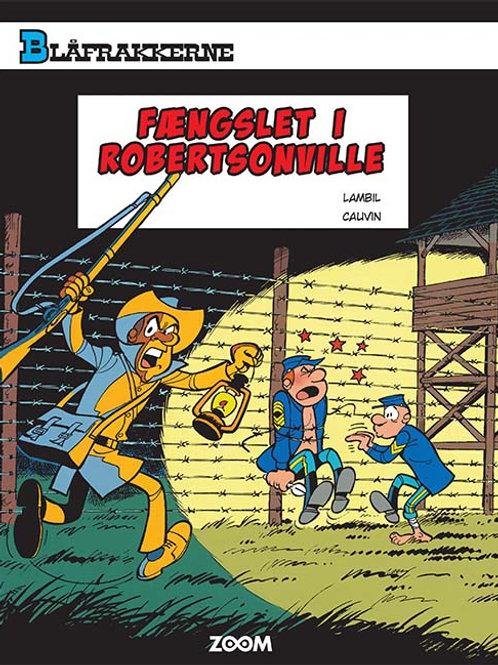 Lambil, Raoul Cauvin, Blåfrakkerne: Fængslet i Robertsonville