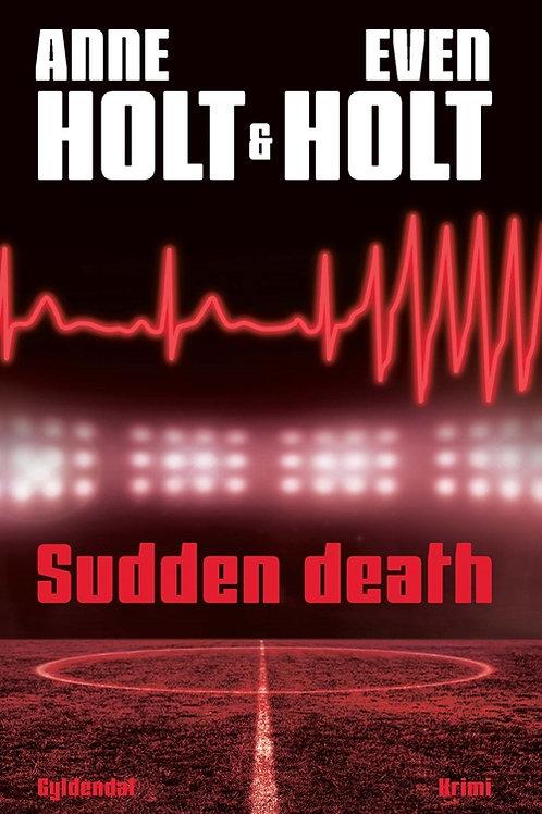 Anne Holt, Sudden death