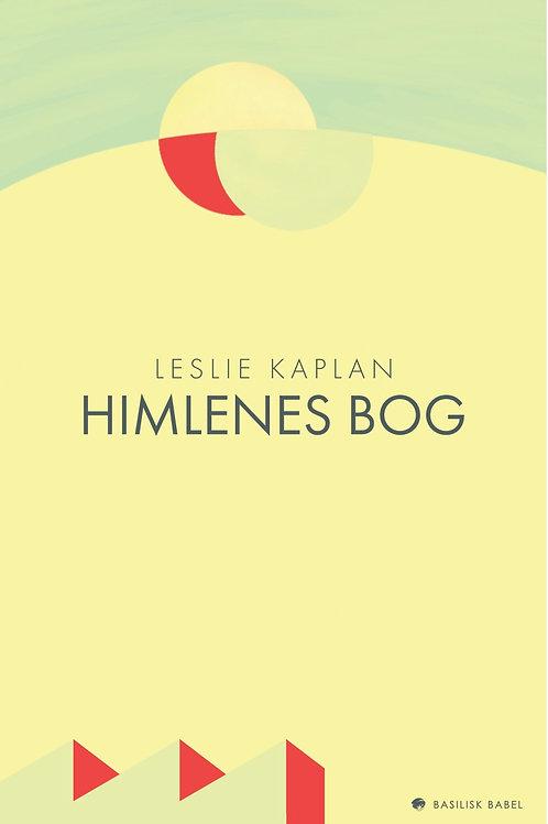 Leslie Kaplan, Himlenes bog