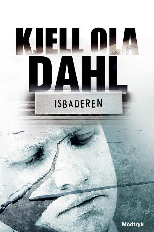 Kjell Ola Dahl, Isbaderen