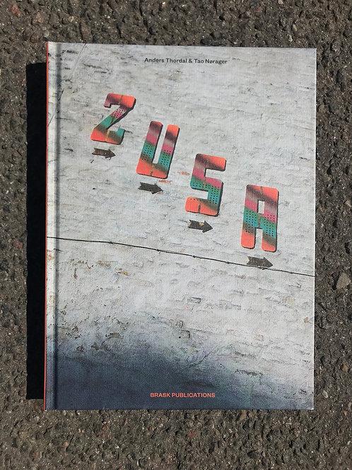 Anders Thordal & Tao Nørager, ZUSA