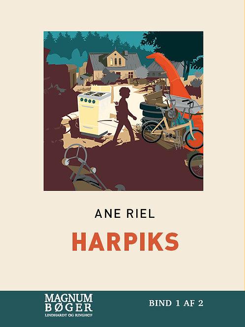 Ane Riel, Harpiks (Storskrift)