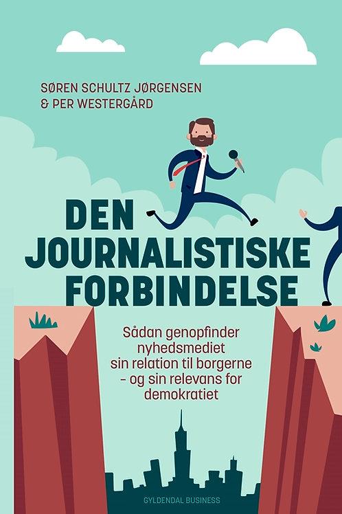 Søren Schultz Jørgensen;Per Westergård, Den journalistiske forbindelse