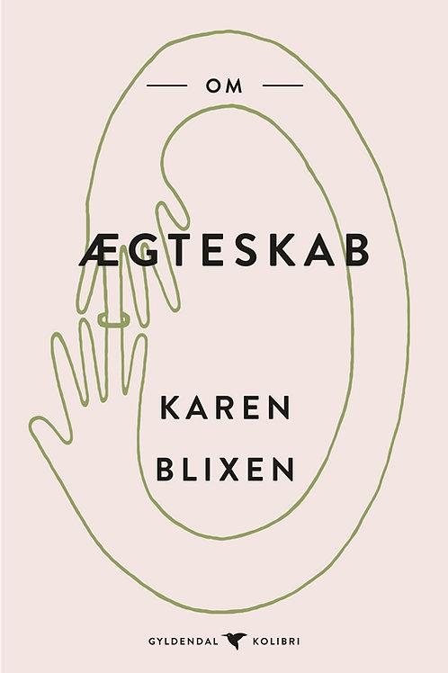 Karen Blixen, Om ægteskab