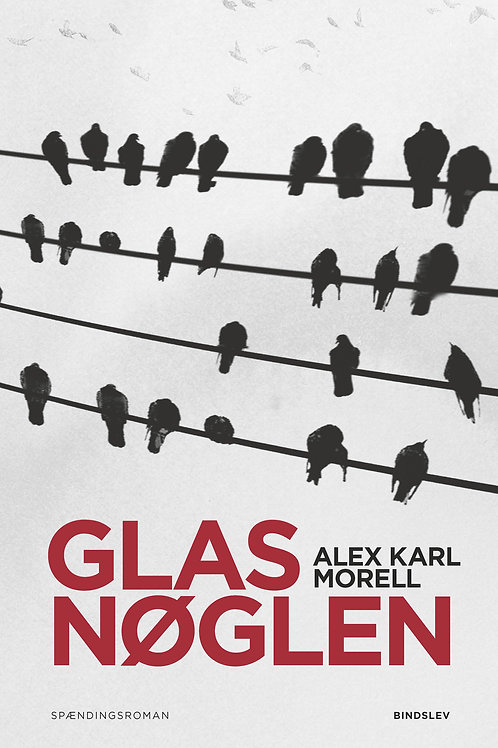 Alex Karl Morell, Glasnøglen