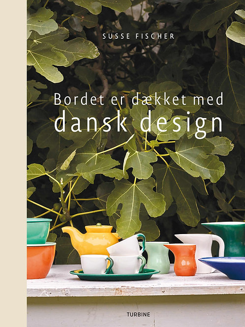 Susse Fischer, Bordet er dækket med dansk design
