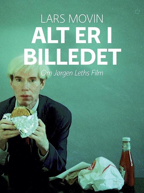 Lars Movin, Alt er i billedet