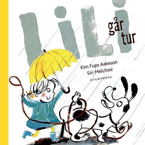 Kim Fupz Aakeson;Siri Melchior, Lili går tur