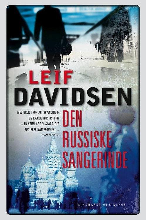 Leif Davidsen, Den russiske sangerinde