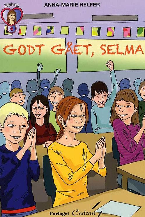 Anna-Marie Helfer, Godt gået, Selma