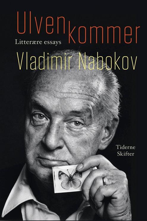 Vladimir Nabokov, Ulven kommer