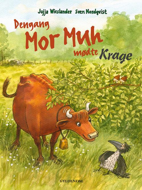 Jujja Wieslander, Dengang Mor Muh mødte Krage