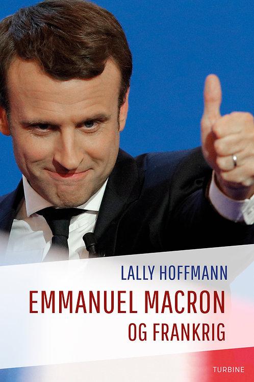 Lally Hoffmann, Emmanuel Macron og Frankrig