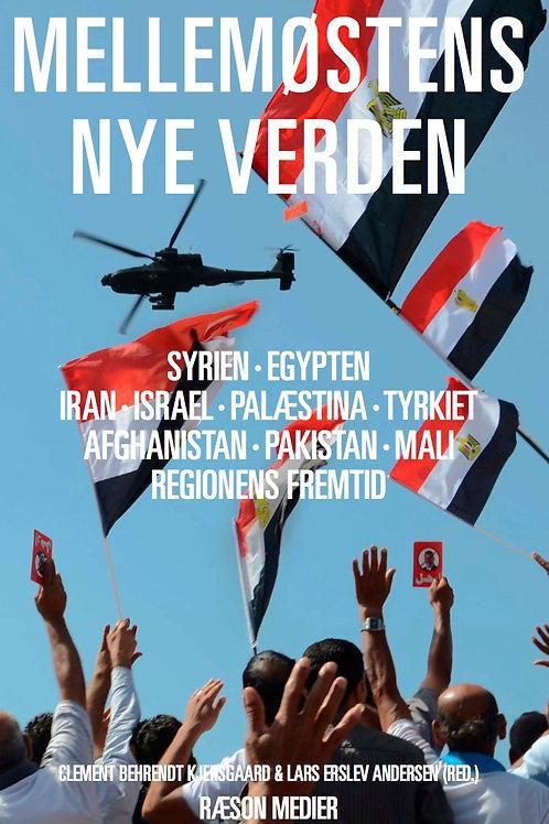 Lars Erslev Andersen, Clement Behrendt Kjersgaard (red.), Mellemøstens Nye Verde