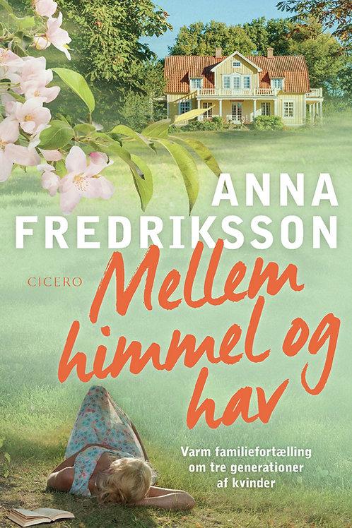 Anna Fredriksson, Mellem himmel og hav