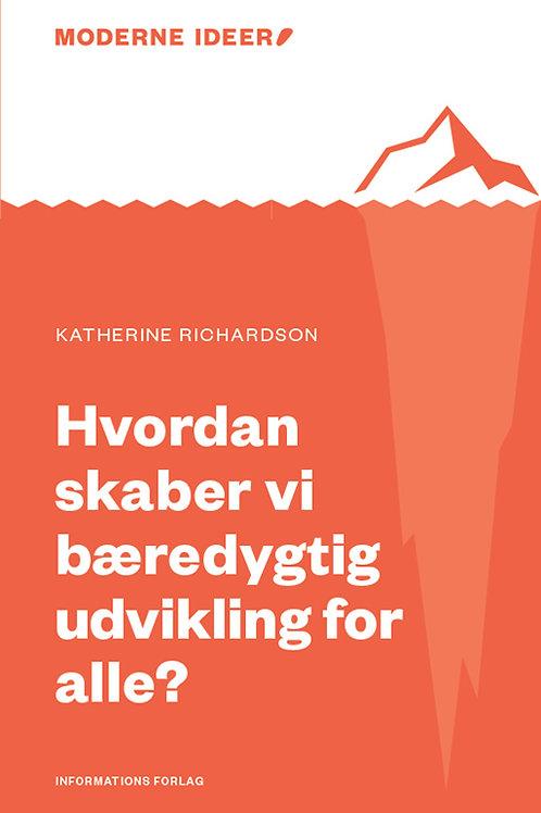 Katherine Richardson, Hvordan skaber vi bæredygtig udvikling for alle?