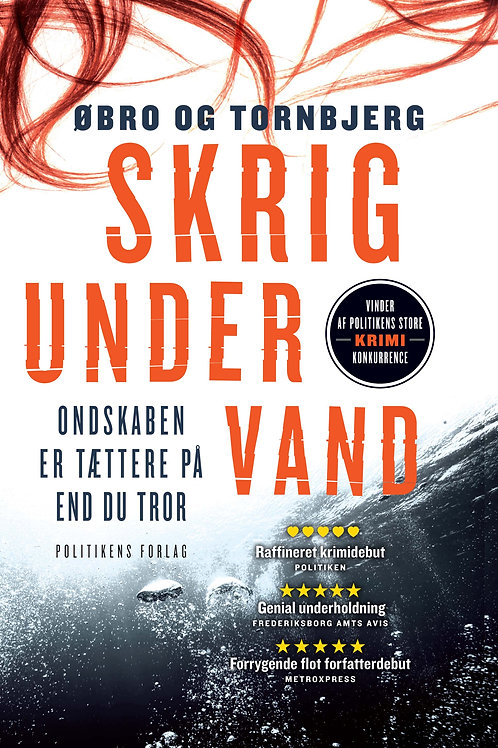 Øbro og Tornbjerg, Skrig under vand